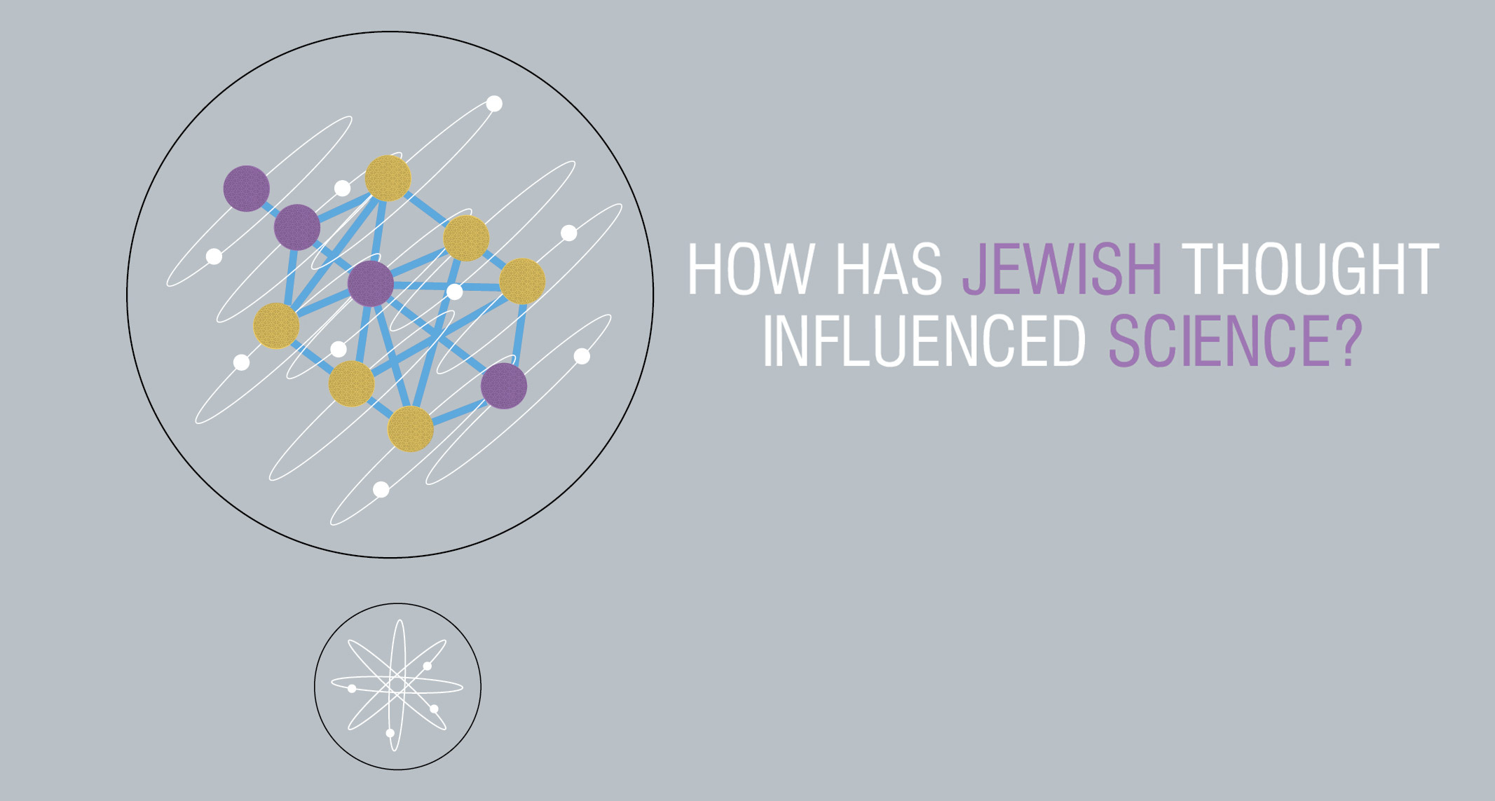 How Has Jewish Thought Influenced Science