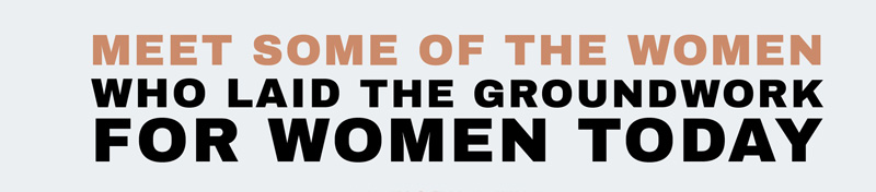 women who laid the groundwork