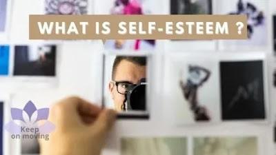 What Is Self-esteem ? How To Improve Your Self-esteem?