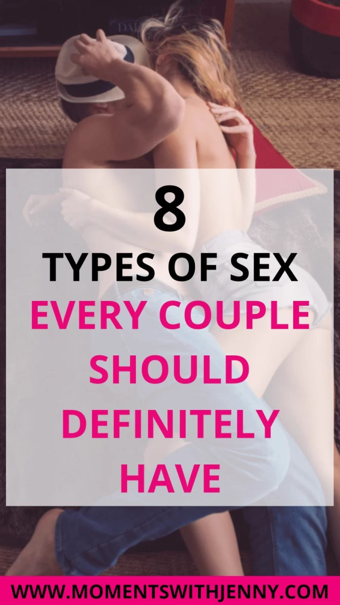 8 Types of Sex Every Couple Should Definitely Have