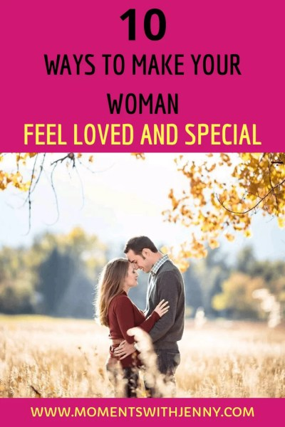 how to make a woman feel special and loved