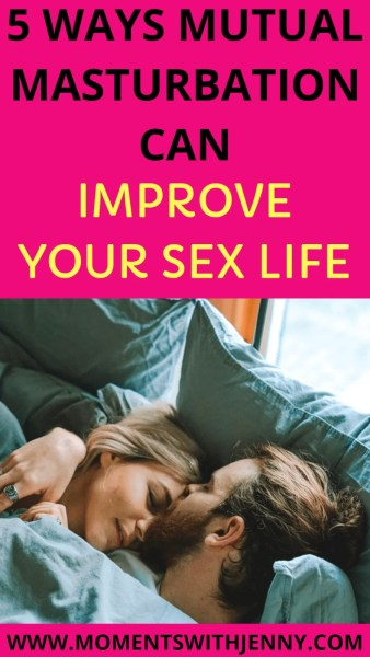 5 Ways Mutual Masturbation Can Improve Your Sex Life