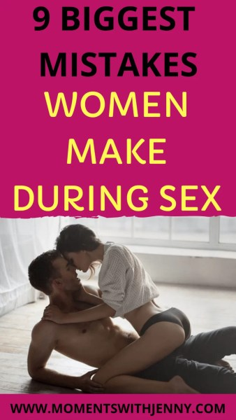 9 mistakes women make during sex