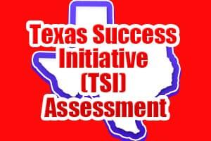 Texas Success Initiative (TSI) Assessment