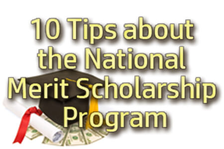 10 Tips about the National Merit Scholarship Program [Report]
