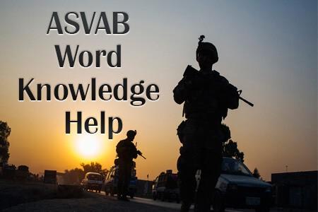 ASVAB Word Knowledge Help