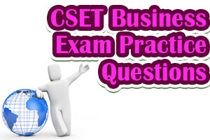 CSET Business Exam Practice Questions