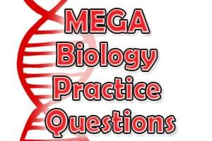 MEGA Biology Practice Questions