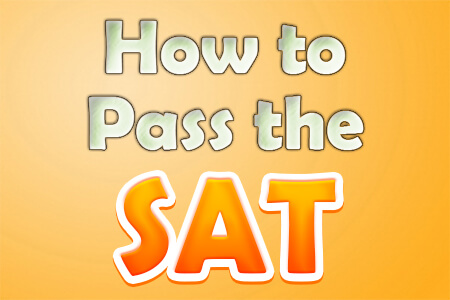How to Pass the SAT Exam