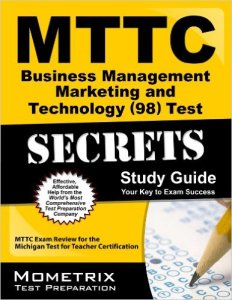 MTTC Business Management Marketing and Technology Test Practice Questions sg