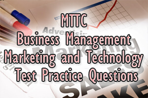 MTTC Business Management Marketing and Technology Test Practice Questions