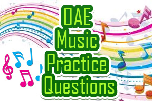 OAE Music Practice Questions