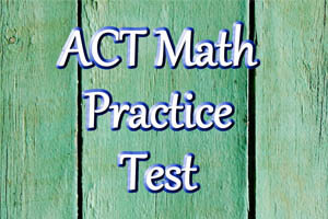 ACT Math Practice Problems