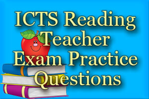 ICTS Reading Teacher Exam Practice Questions