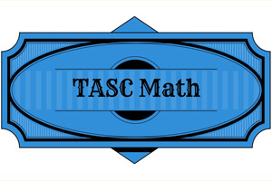 TASC Test 2015 – Math Lesson Pack (Video)