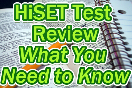 HiSET Test Review – What You Need to Know