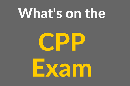 What's on the CPP Exam