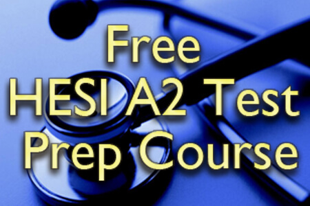 Free HESI A2 Exam Prep Course (Proven Tips)