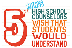 5 Things High School Counselors Wish Students Would Understand