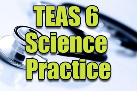TEAS 6 Science Practice