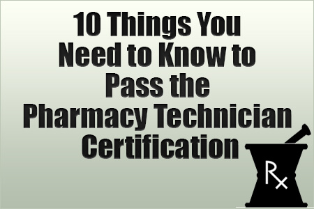 Pass the Pharmacy Technician Certification Exam [Report