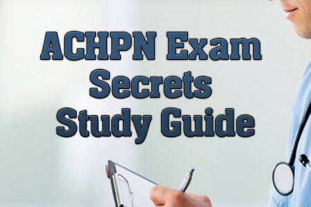 ACHPN Exam Secrets Study Guide Proven Tips Mometrix Blog