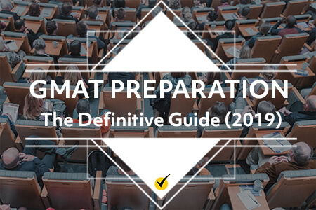 GMAT Preparation: The Definitive Guide (2019)