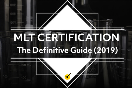 MLT Certification: The Definitive Guide (2019)