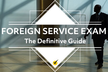 Foreign Service Exam: The Definitive Guide