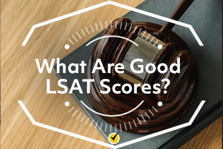 What Are Good LSAT Scores?