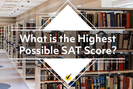 What is the Highest Possible SAT Score?