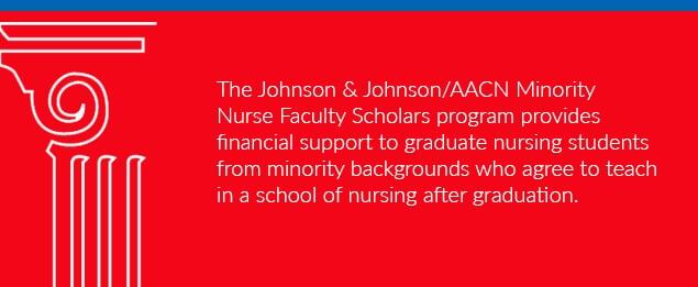 Johnson & Johnson/AACN Minority Nurse Faculty Scholarship