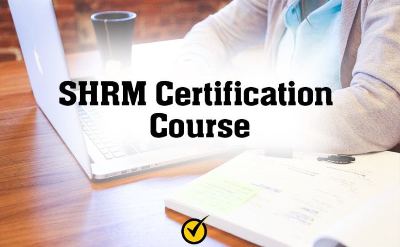 SHRM Certification Course