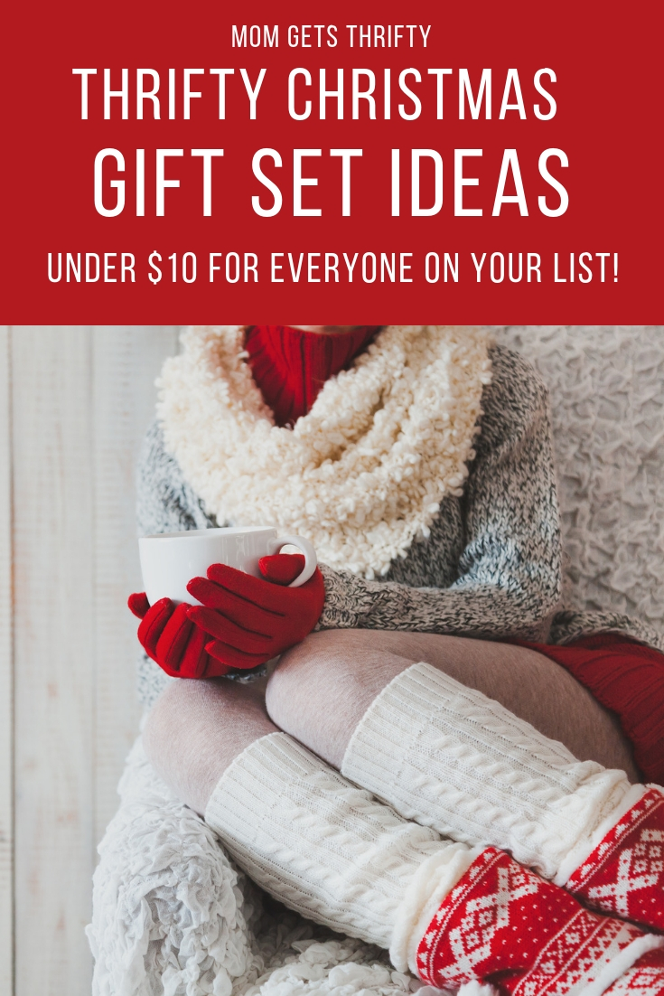 Thrifty Christmas Gift Set Ideas for under $10! - Mom Gets Thrifty