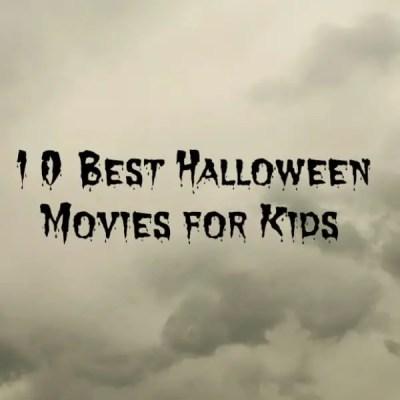 10 Best Halloween Movies for Kids