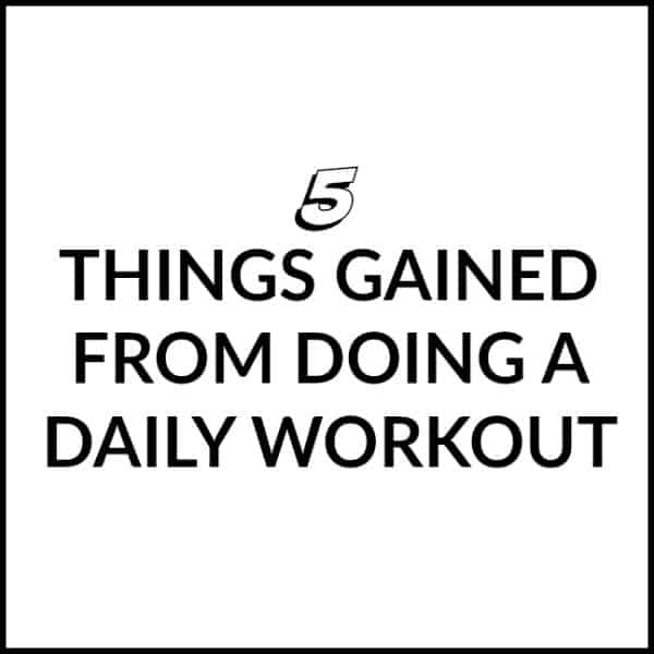 5 Things I GAINED from Doing a Daily Workout for 30 Days in a Row