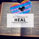 How Faith Helped Me Heal