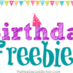 A Huge List of Birthday Freebies For Your Special Day!
