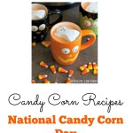 Candy Corn Recipes for National Candy Corn Day