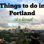 Things To Do in Portland, Oregon at a Discount!