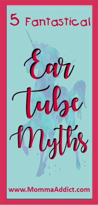 Dr. Momma shares the top 5 ear tube myths that the majority of her patient families believe about ear tube surgery and corrects the misinformation.