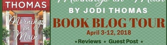 Lone Star Book Blog Tour: Mornings on Main by Jodi Thomas