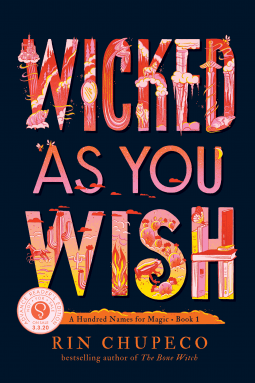 Book Review: Wicked As You Wish by Rin Chupeco
