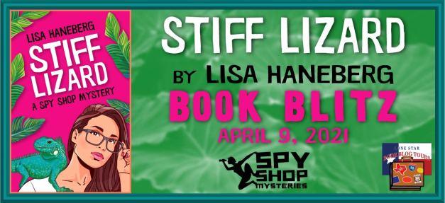 Blog tour banner for Stiff Lizard by Lisa Haneberg