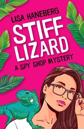 book cover image for Lisa Haneberg's STIFF LIZARD