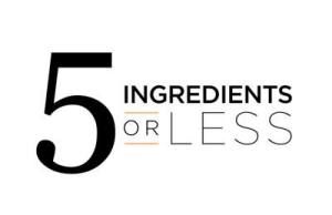 5 ingredients or less