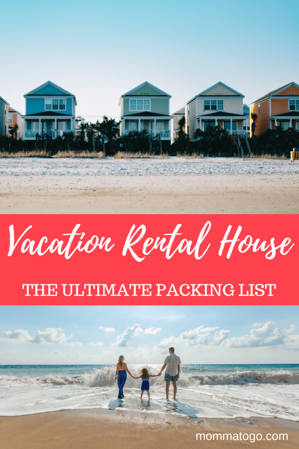 What To Bring To A Vacation Rental House Momma To Go Travel