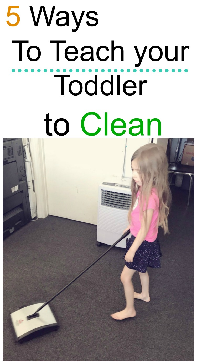 5 Ways to Teach your Toddler to Clean