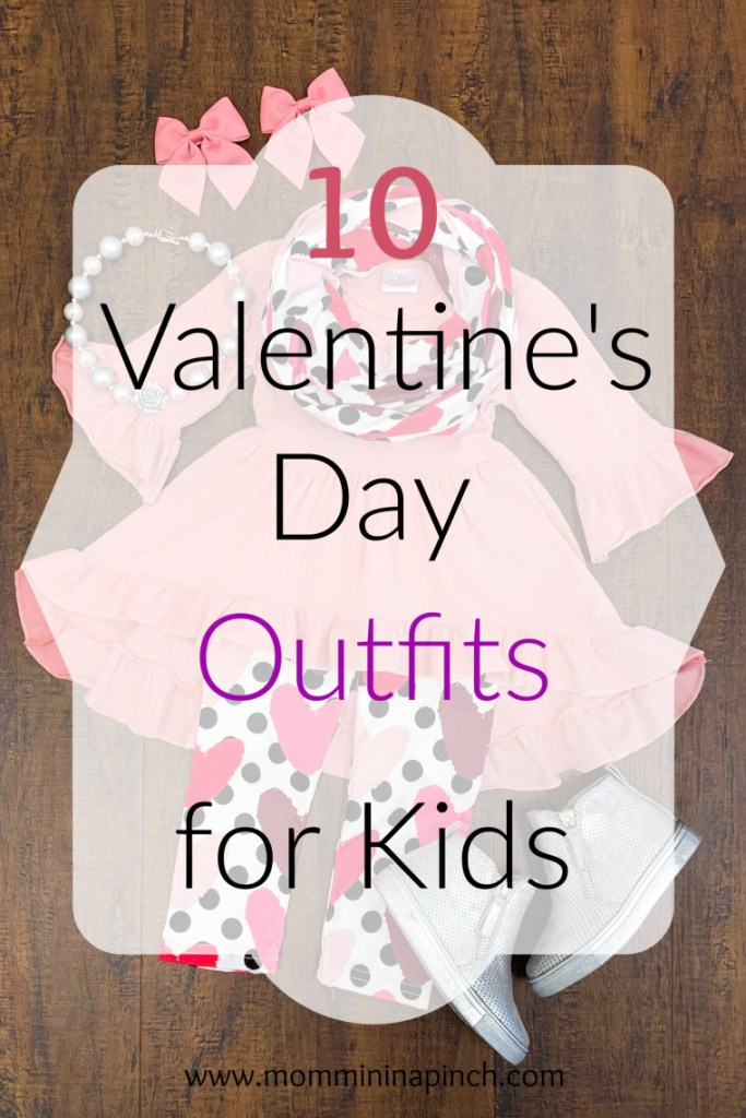10 Valentine's Day outfits- http://www.mommininapinch.com/valentine's-day-outfits-for-kids