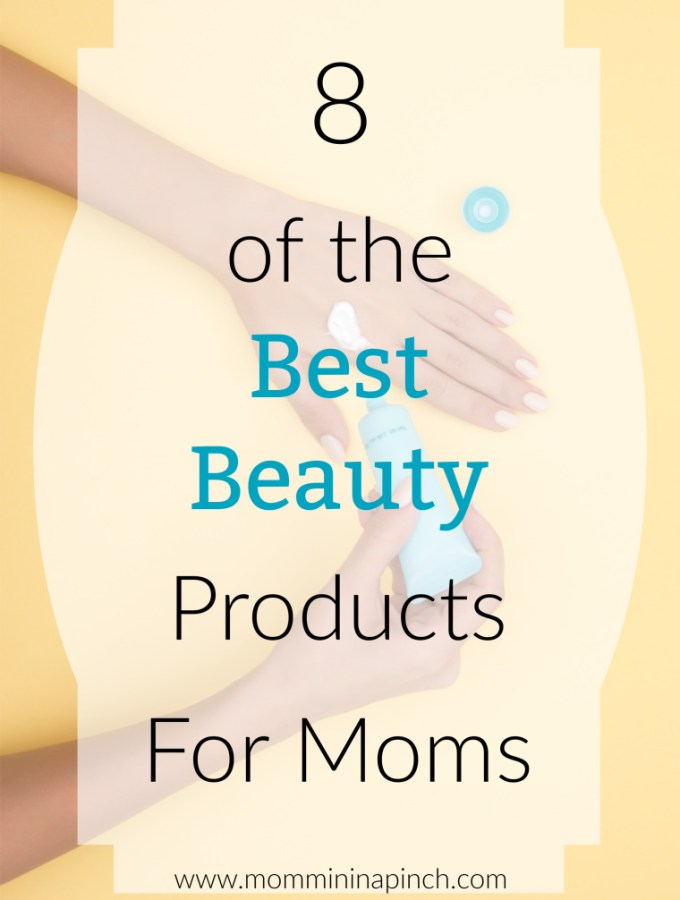 Beauty products for moms- www.mommininapinch.com